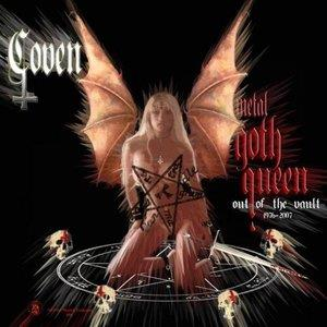 Coven - Metal Goth Queen: Out Of The Vault 1976-2007 CD (album) cover