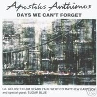 Apostolis Anthimos - Days We Can't Forget CD (album) cover
