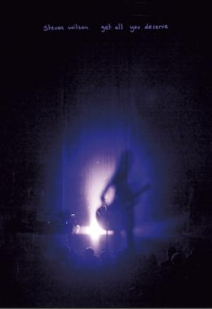 Steven Wilson - Get All You Deserve DVD (album) cover