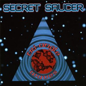 Secret Saucer - Tri-angle Waves CD (album) cover