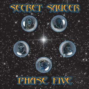 Secret Saucer - Phase Five CD (album) cover
