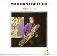 Yochk'o Seffer - Prototype CD (album) cover