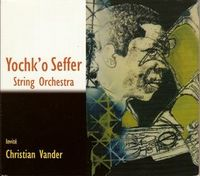 Yochk'o Seffer - String Orchestra CD (album) cover