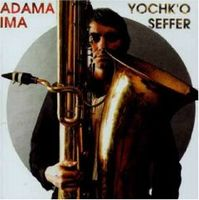 Yochk'o Seffer - Adama/Ima CD (album) cover