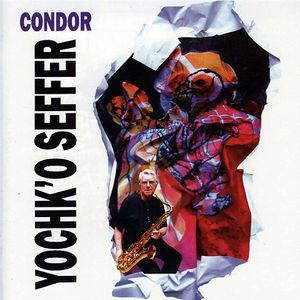 Yochk'o Seffer - Condor CD (album) cover