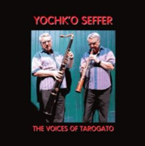Yochk'o Seffer - The Voices Of Tarogato CD (album) cover