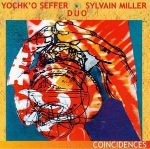 Yochk'o Seffer - Coïncidences (with Sylvain Miller) CD (album) cover