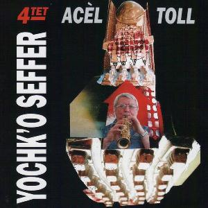 Yochk'o Seffer - Acel Toll CD (album) cover