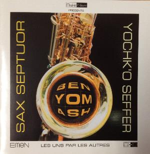 Yochk'o Seffer - Sax Septour: Benyomash CD (album) cover