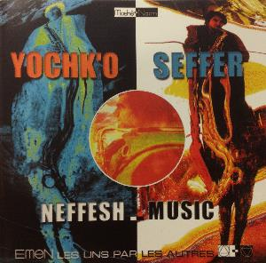 Yochk'o Seffer - Neffesh-music CD (album) cover