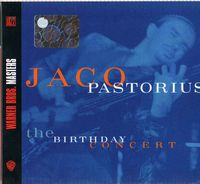 Jaco Pastorius - The Birthday Concert CD (album) cover