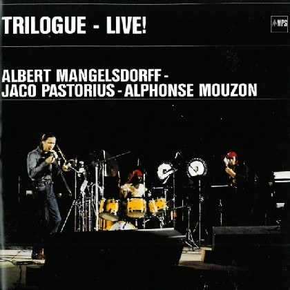 Jaco Pastorius - Trilogue - Live At The Berlin Jazz Days (with Alphonse Mouzon) CD (album) cover