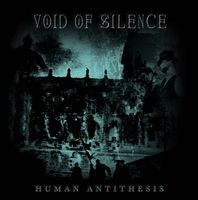 Void Of Silence - Human Antithesis CD (album) cover