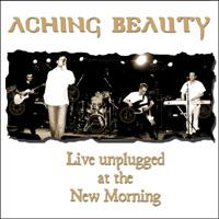Aching Beauty - Live Unplugged At The New Morning CD (album) cover
