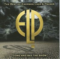 Elp (emerson Lake & Palmer) - Come And See The Show: The Best Of Emerson Lake & Palmer CD (album) cover