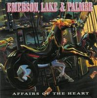 ELP (EMERSON LAKE & PALMER) - Affairs Of The Heart CD album cover