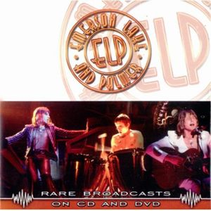 ELP (EMERSON LAKE & PALMER) - Rare Broadcasts CD (album) cover