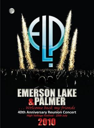 ELP (EMERSON LAKE & PALMER) - 40th Anniversary Reunion Concert (high Voltage Festival 2010) CD (album) cover