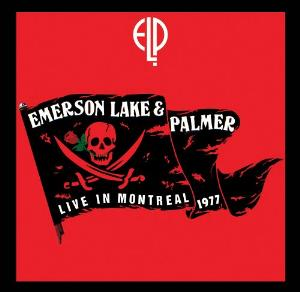 ELP (EMERSON LAKE & PALMER) - Live In Montreal 1977 CD album cover
