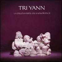 Tri Yann - La Decouverte Ou L'Ignorance CD (album) cover