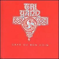 Tri Yann - Cafe Du Bon Coin CD (album) cover