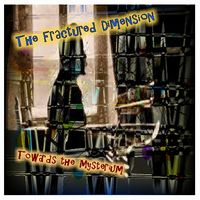 The Fractured Dimension - Towards The Mysterium CD (album) cover