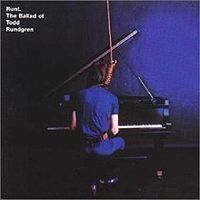 Todd Rundgren - Runt: The Ballad Of Todd Rundgren CD (album) cover