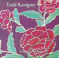 Todd Rundgren - Something/Anything? CD (album) cover