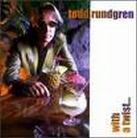 Todd Rundgren - With A Twist CD (album) cover