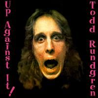 Todd Rundgren - Up Against It CD (album) cover