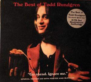 Todd Rundgren - The Best Of Todd Rundgren - Go Ahead. Ignore Me CD (album) cover