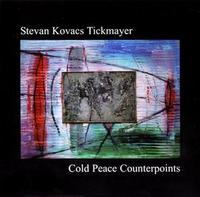 Stevan Kovacs Tickmayer - Cold Peace Counterpoints CD (album) cover