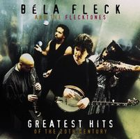 BELA FLECK AND THE FLECKTONES - Greatest Hits Of The 20th Century CD album cover