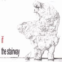 If (i) - The Stairway CD (album) cover