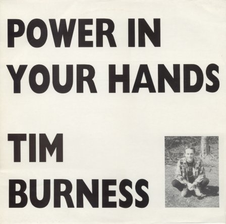 Tim Burness - Power In Your Hands CD (album) cover