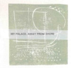 Because Of Ghosts - My Palace Away From Shore CD (album) cover
