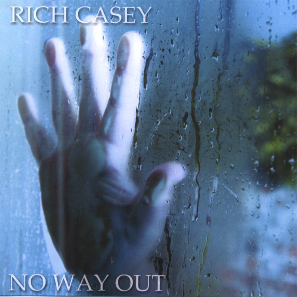Rich Casey - No Way Out CD (album) cover