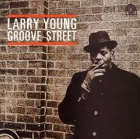 Larry Young - Groove Street CD (album) cover