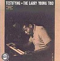 Larry Young - Testifying CD (album) cover