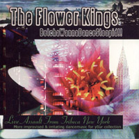 The Flower Kings - Betchawannadancestoopid!!! CD (album) cover
