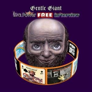Gentle Giant - In A Power Free In'terview CD (album) cover