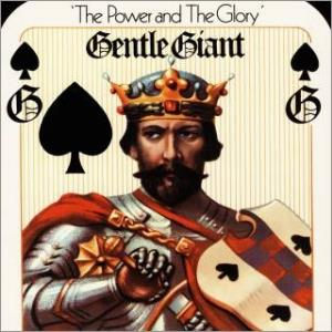 Gentle Giant - The Power And The Glory CD (album) cover