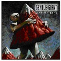 Gentle Giant - Way Of Life CD (album) cover