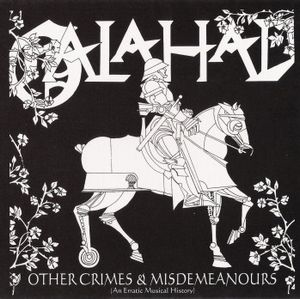 Galahad - Galahad - Other Crimes And Misdemeanours Vol. 1 CD (album) cover