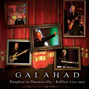 Galahad - Sleepless In Phoenixville-rosfest Live CD (album) cover