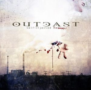 Outcast - Self-injected Reality CD (album) cover