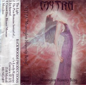 Mytra - Meaningless Heavenly Being CD (album) cover
