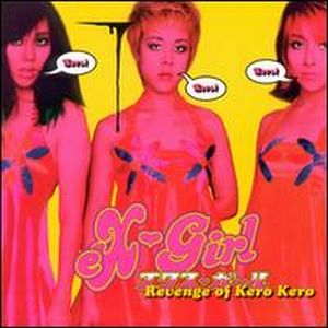 Ex-girl - Revenge Of Kero Kero CD (album) cover