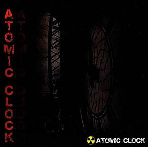 Atomic Clock - Atomic Clock CD (album) cover