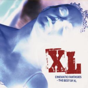Xl - Cinematic Fantasies - The Best Of Xl CD (album) cover